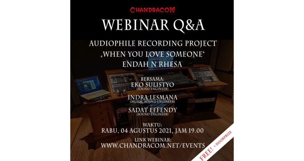 WEBINAR Q&A Audiophile Recording Project